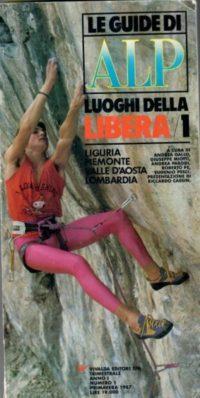 """Le vie di Plat e Ferraris sulla Rivista """"Le guide di Alp""""- 1987"""
