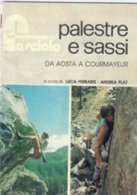"""""""Palestre e Sassi"""" a cura di Andrea Plat e Luca Ferraris"""